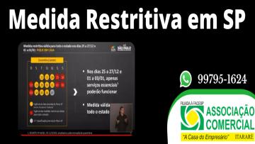 Medida restritiva para os dias 25, 26 e 27 de Dezembro de 2020 e 01, 02 e 03 de Janeiro de 2021