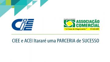 ACEI realiza parceria de Sucesso com CIEE.